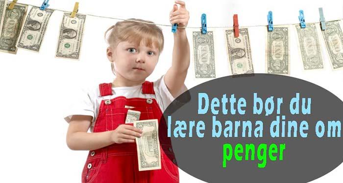 dette-bør-du-lære-barna-dine-om-penger