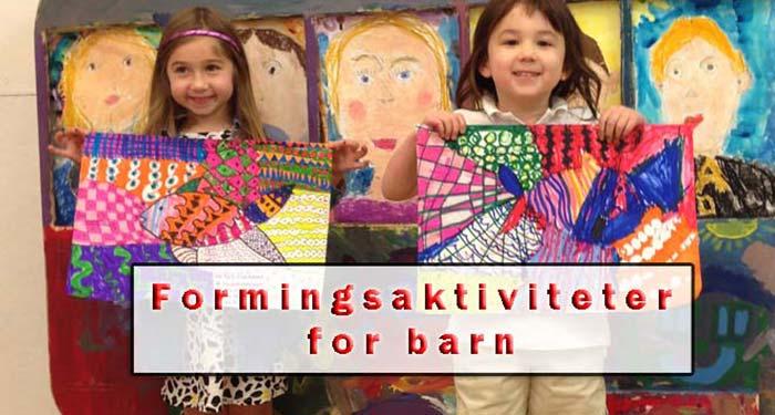 formingsaktiviteter-for-barn